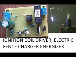 Ignition Coil Driver Electric Fence Charger Circuit Diy Homemade 12v Youtube