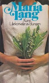 """Kung Liljekonvalje av dungen - <a href=""""http://sv.wikipedia.org ..."""