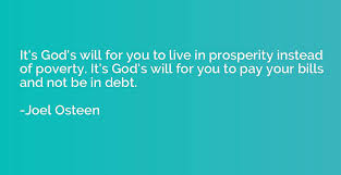 it s god s will for you to live in prosperity instead of poverty