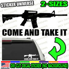 Come And Take It Gun Rights Rifle Car Window Decal Bumper Sticker Molon Labe 083 Ebay