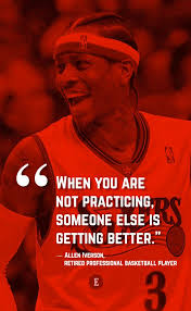 "Adam JOBS on Twitter: """"When you are not practicing, someone else is  getting better."" - Allen Iverson… """