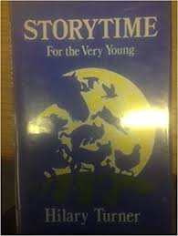 Storytime: For the Very Young: Amazon.co.uk: Turner, Hilary, Matthews,  Charlotte: 9780863325311: Books
