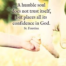 a humble soul does not trust itself stl catholic youth