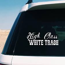 High Class White Trash Decal Diesel Truck Car Decor Removable Laptop Vinyl Sticker For Apple Macbook Pro Air Decoration Wall Stickers Aliexpress