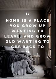 beautiful quotes about home home quotes sayings back home