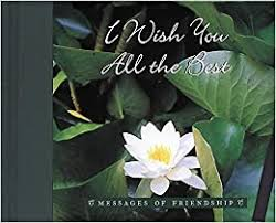 Buy I Wish You All The Best Messages Of Friendship Book Online At Low Prices In India I Wish You All The Best Messages Of Friendship Reviews Ratings Amazon In
