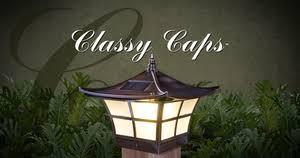 Classy Caps Solar Outdoor Lighting Including Solar Post Caps Classy Caps Mfg Inc