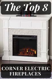 8 best corner electric fireplaces 2020