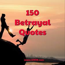 betrayal quotes and backstabbing sayings