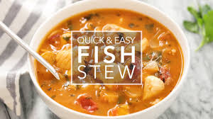 Quick Easy Fish Stew Recipe ...
