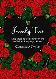Family Ties - Kindle edition by Smith, Cornelia. Literature ...