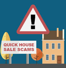 Quick House Sale | Beware of the Scams [Updated August 2019]
