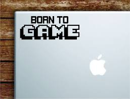 Born To Game Laptop Wall Decal Sticker Vinyl Art Quote Macbook Apple D Boop Decals