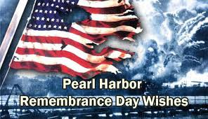 pearl harbor remembrance day wishes quotes messages