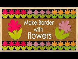 New Flower Design Simple Steps For Bulletin Board Border Design Youtube