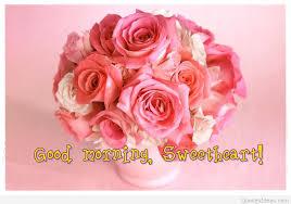 good morning sweetheart e