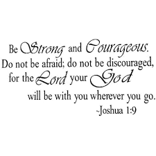 Amazon Com Be Strong And Courageous Joshua 1 9 Quote Religious Vinyl Decal Wall Sticker Baby