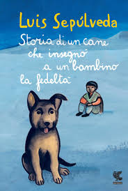 Amazon.it: Storia di un cane che insegnò a un bambino la fedeltà ...