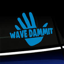 Wave Dammit Vinyl Car Decal Choose Color Dark Green Walmart Com Walmart Com