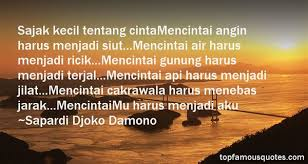 sapardi djoko damono quotes top famous quotes and sayings by