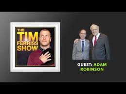 Adam Robinson Interview | The Tim Ferriss Show (Podcast) - YouTube