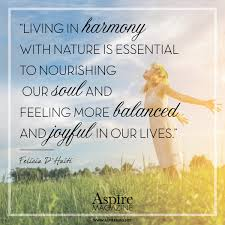 living in harmony nature is essential to nourishing our soul