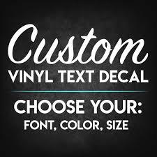 Custom Vinyl Decal Custom Decal Decal Decals Car Decal Custom Vinyl Sticker Create Your Own Decal Custom Stickers Vinyl Decal