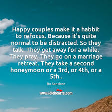 happy couples make it a habbit to refocus because it s quite normal
