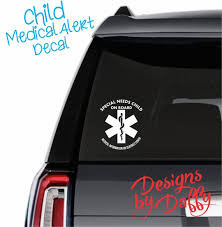 Medical Alert Decal Special Needs Child Car Decal Etsy