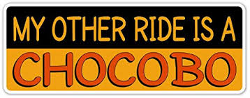My Other Ride Is A Chocobo Final Fantasy Inspired Vinyl Decal Bumper Sticker Perfect For Car Wall Window Laptop Motorcycle Bike Helmet And Any Smooth Surface 3 X 8 Inches