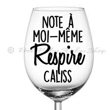 Wine Glass Coffee Cup Decal Decal Note To Self Breathes Etsy
