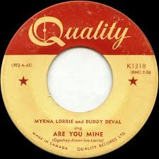 Are You Mine / You Bet I Kissed Him by Myrna Lorrie & Buddy DeVal (Single):  Reviews, Ratings, Credits, Song list - Rate Your Music