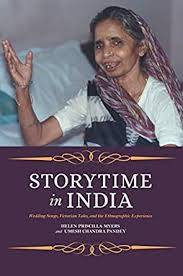 Storytime in India: Wedding Songs, Victorian Tales, and the Ethnographic  Experience - Kindle edition by Myers, Helen Priscilla, Pandey, Umesh  Chandra. Arts & Photography Kindle eBooks @ Amazon.com.