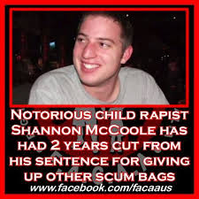 Notorious child rapist Shannon McCoole... - Fighters Against Child Abuse  Australia [F.A.C.A.A] | Facebook