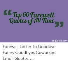 top farewell quotes ofill tiooquotescom farewell letter to