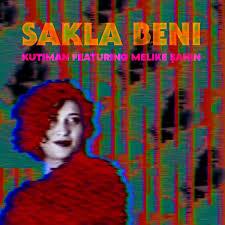 Kutiman feat. Melike Şahin - Sakla Beni EP   Kutiman
