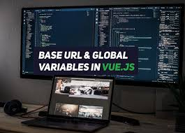 base url and global variables in vue js