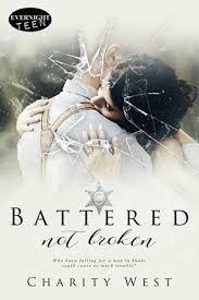 Battered Not Broken by Charity West - Evernight Teen