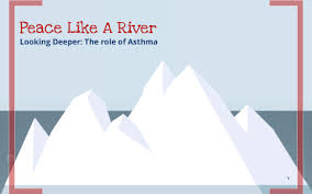 Peace Like A River: Asthma by Addie Morris