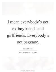 boyfriends ex quotes sayings boyfriends ex picture quotes