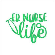 Amazon Com Er Nurse Life Vinyl Die Cut Decal Sticker For Car Laptop Etc Handmade