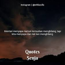 quotes senja quotes senja instagram videos photos tag siapapun