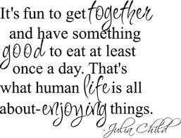 Julia Child Quote Beautiful Wall Decals
