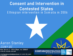 """Comparative Politics Workshop: Aaron Stanley, """"Manufacturing Consent: The  Instrumentalization of the Invitation for Intervention in Failed States""""  Wednesday, March 4, 4:15pm - Political Science 