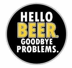 Hello Beer Goodbye Problems Sticker Vinyl Decal 4 491 Ebay