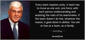 jack kemp quote every team requires unity a team has to move as
