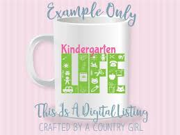 Kindergarten Life Life Design Svg Vinyl Cut File Wall Decal Teacher School Elementary Children Kids Silhouette Cuttable By Crafted By A Country Girl Digital Designs Catch My Party