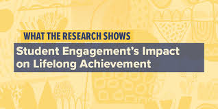 what the research shows student engagement s impact on lifelong
