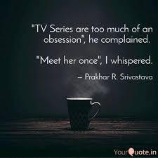Prakhar Srivastava (Prakhar R. Srivastava) Quotes   YourQuote