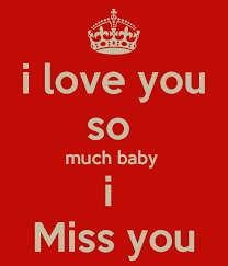 you so much baby i miss you poster